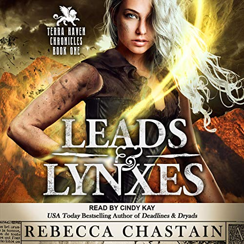 Leads & Lynxes Audiobook By Rebecca Chastain cover art