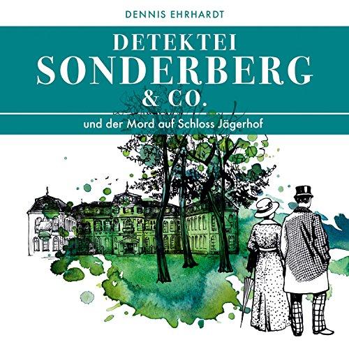 Couverture de Sonderberg & Co. und der Mord auf Schloss Jägerhof