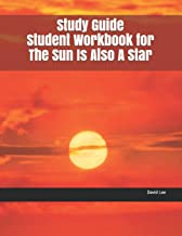 Study Guide Student Workbook for The Sun Is Also A Star