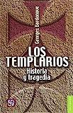 Los templarios. Historia y tragedia (Breviarios)