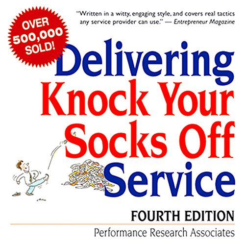 Delivering Knock Your Socks Off Service audiobook cover art