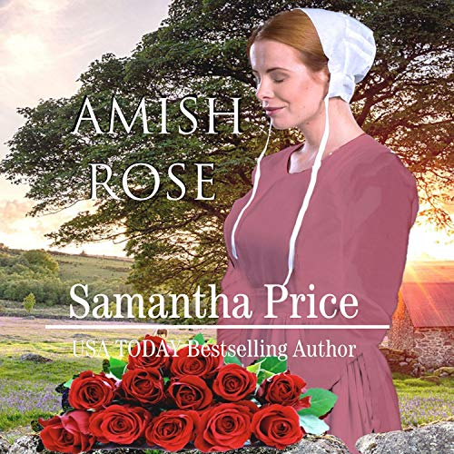 Amish Rose Audiobook By Samantha Price cover art