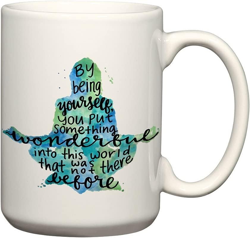 By Being Yourself 15 Ounce Quote Mug Meditation Coffee Mug Yoga Lovers Mug