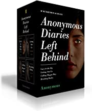 Anonymous Diaries Left Behind: Lucy in the Sky; Letting Ana Go; Calling Maggie May; Breaking Bailey