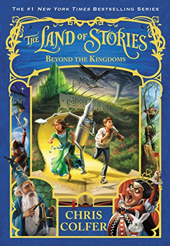 Beyond The Kingdoms The Land Of Stories Series 4 By Chris Colfer Hardcover Barnes Noble