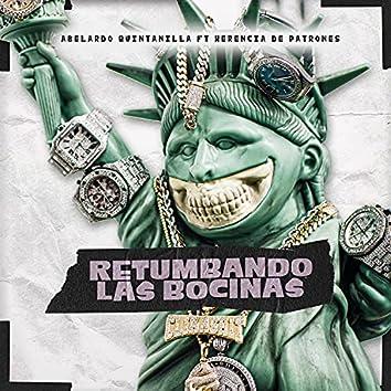 Retumbando Las Bocinas  (feat. Herencia de Patrones)