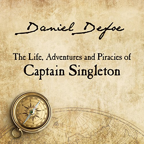 The Life, Adventures and Piracies of Captain Singleton audiobook cover art
