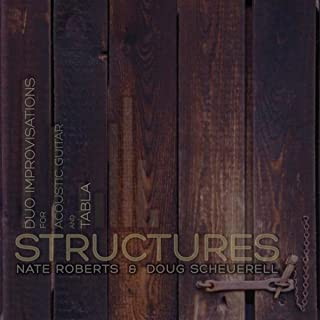 Structures (Duo Improvisations for Acoustic Guitar and Tabla)