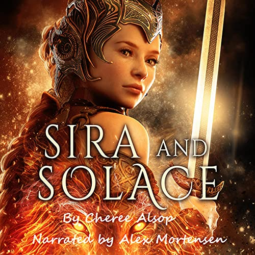 Sira and Solace Audiobook By Cheree Alsop cover art