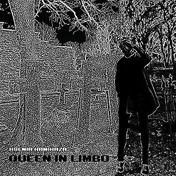 Queen In Limbo
