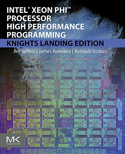 Intel Xeon Phi Processor High Performance Programming: Knights Landing Edition (English Edition)