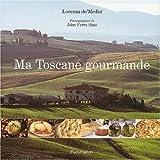 Ma Toscane gourmande