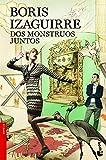 Dos monstruos juntos (Novela)
