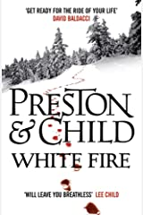 White Fire (Agent Pendergast Series Book 13) Kindle Edition