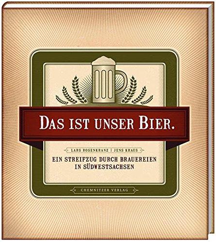 Das ist unser Bier: Ein Streifzug durch Brauereien in Südwestsachsen