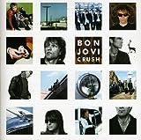 Songtexte von Bon Jovi - Crush