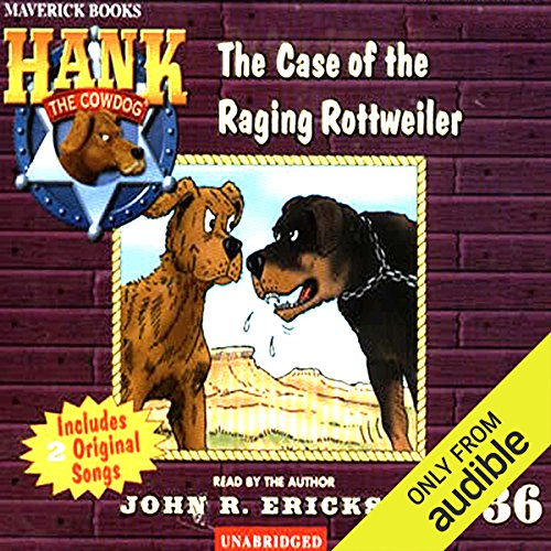 The Case of the Raging Rottweiler audiobook cover art