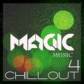Magic Music - Chillout, Vol. 4