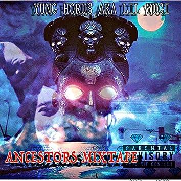 Ancestors Mixtape