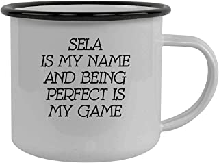 Sela Is My Name And Being Perfect Is My Game - Stainless Steel 12oz Camping Mug, Black