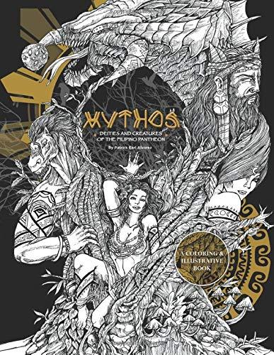 Mythos: Deities and creatures of the Filipino Pantheon