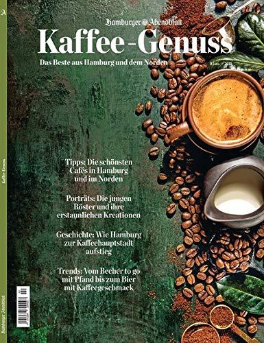 Kaffee-Genuss: Das Beste aus Hamburg und dem Norden