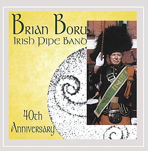 Price comparison product image Brian Boru Irish Pipe Band 40th Anniversary - Bagpipes