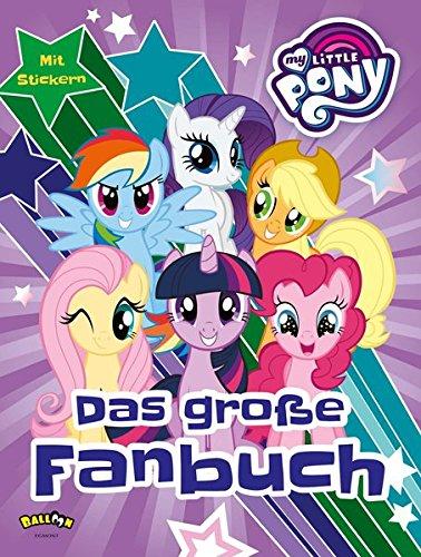 My Little Pony - Das große Fanbuch
