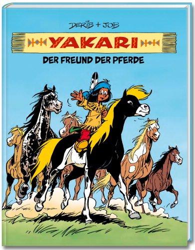 Yakari - Der Freund Der Pferde - Comic Sammelband