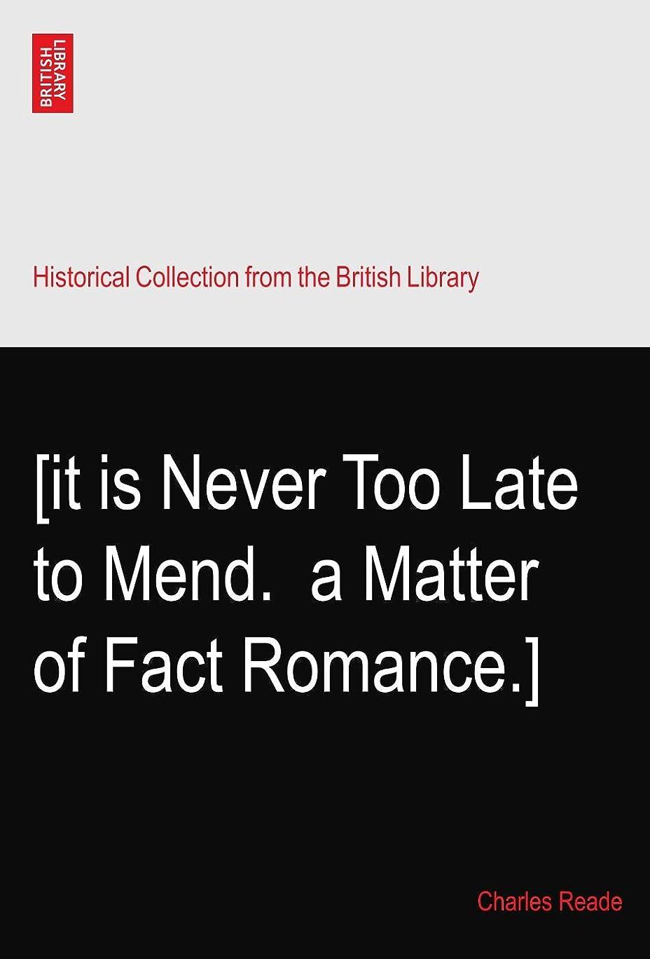 臭い名詞症候群[it is Never Too Late to Mend.? a Matter of Fact Romance.]