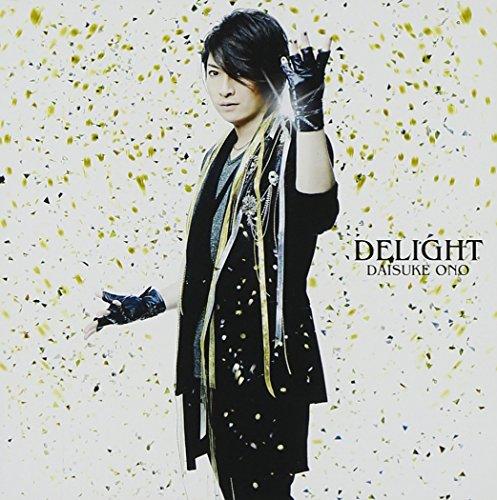 DELIGHT 【DVD付】