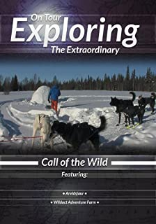 Exploring the Extraordinary Call of the Wild