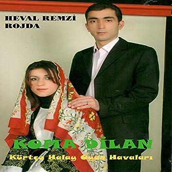 Koma Dilan / Kürtçe Halay Oyun Havaları