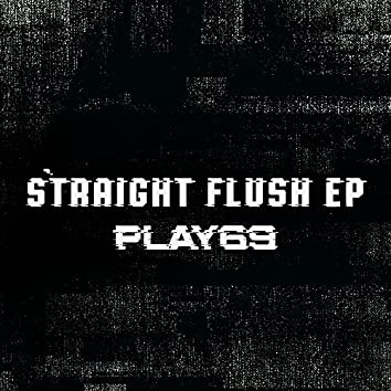 Straight Flush EP
