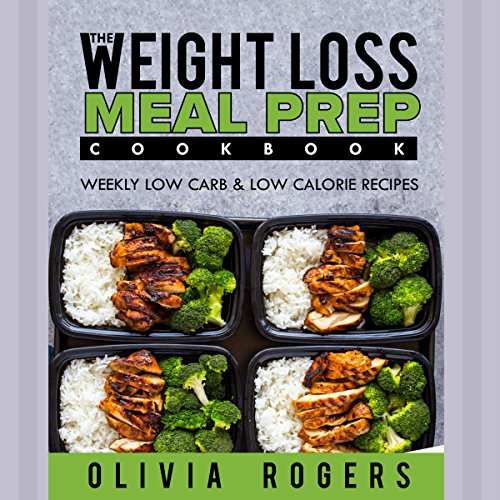 Meal Prep: The Weight Loss Meal Prep Cookbook audiobook cover art