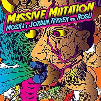 Massive Mutation