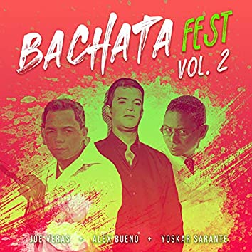 Bachata Fest, Vol. 2