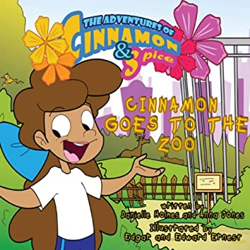Cinnamon Goes to the Zoo (feat. Anna Jones & Jasmine Benjamin) - Single