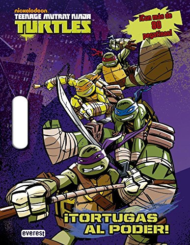 Teenage Mutant Ninja Turtles. ¡Tortugas Al Poder! (Libro de actividades)