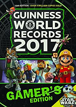 Guinness World Records Gamer's Edition 2017 Ebook by [Guinness World Records]
