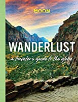 Wanderlust: A Traveler's Guide to the Globe