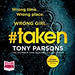 #taken     DC Max Wolfe, Book 6              By:                                                                                                                                 Tony Parsons                               Narrated by:                                                                                                                                 Colin Mace                      Length: 8 hrs and 16 mins     160 ratings     Overall 4.8