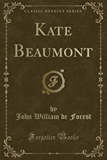 Kate Beaumont (Classic Reprint)