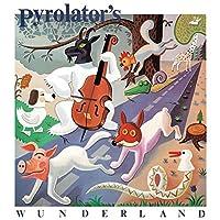 Pyrolator's Wunderland [12 inch Analog]
