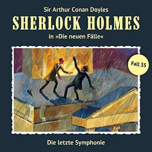 Die letzte Symphonie     Sherlock Holmes - Die neuen Fälle 35              Autor:                                                                                                                                 Marc Freund                               Sprecher:                                                                                                                                 Christian Rode,                                                                                        Peter Groeger,                                                                                        Alexis Krüger,                   und andere                 Spieldauer: 1 Std. und 18 Min.     103 Bewertungen     Gesamt 4,7