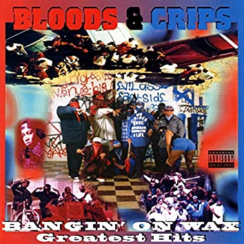 Bangin' on Wax Greatest Hits
