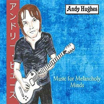 Music for Melancholy Minds