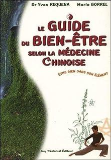 Guide du bien-être selon la médecine chinoise : Etre bien dans son élément