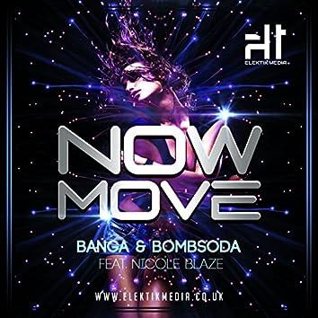 Now Move (feat. Nicole Blaze)