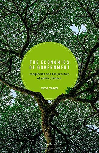 Compare Textbook Prices for The Economics of Government: Complexity and the Practice of Public Finance  ISBN 9780198866428 by Tanzi, Vito
